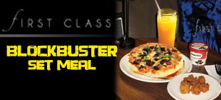 FIRST CLASS Blockbuster Set Meal