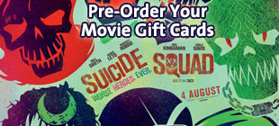 Pre-order your Movie Gift Cards today from Suicide Squad