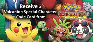 Receive a Volcanion Special Character Code Card