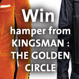 Win hamper from KINGSMAN : THE GOLDEN CIRCLE