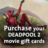 Purchase your DEADPOOL 2 movie gift cards