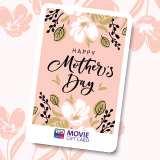 Mother's Day Movie Gift Cards