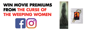 Win movie premiums from The Curse of the Weeping Women